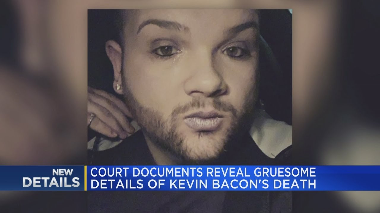 Gruesome details revealed in death of Kevin Bacon