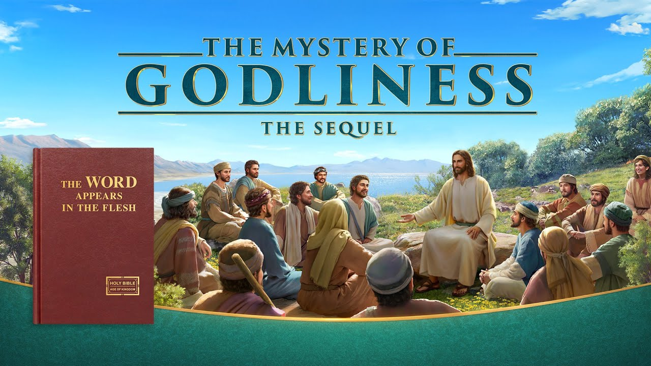 "New Gospel Movie | Know the Incarnate God | ""The Mystery of Godliness: The Sequel"""