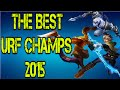 The Best OP Urf Champs 2015