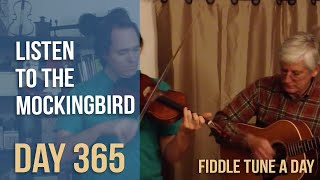 Listen to the Mockingbird - Fiddle Tune a Day - Day 365