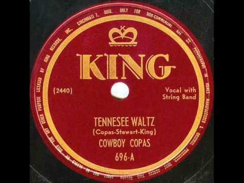 Cowboy Copas   the original version of Tennessee Waltz   1948