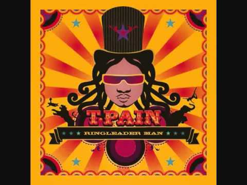 T-pain - Ringleader Man (lyrics)