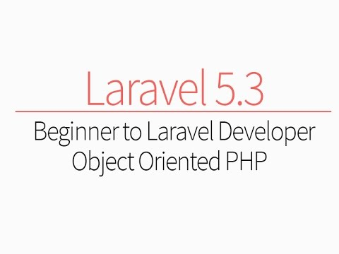 Object Oriented Php: Beginner to PHP Laravel Developer