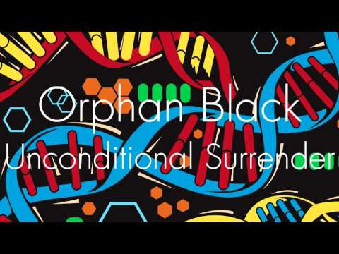 Orphan Black OST - Unconditional Surrender