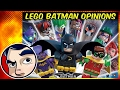 Is LEGO BATMAN The Greatest Movie Ever? My Opinions