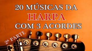 20 Músicas da Harpa com 3 Acordes (2 parte)