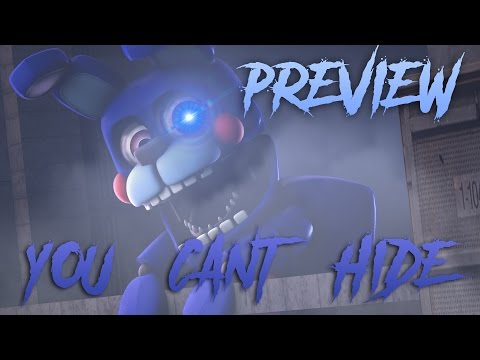 [SFM/FNAF:SL] You Can't Hide (PREVIEW)