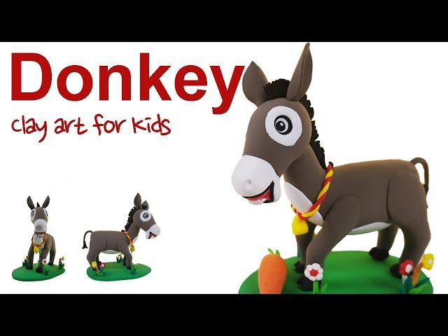 Farm animals #9 | Clay Donkey For Kids | How To Make A Clay Donkey | Clay modeling