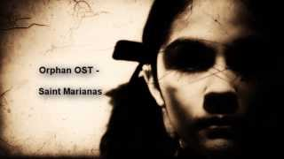 Orphan Soundtrack - Saint Marianas [HQ]