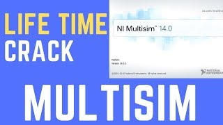 download and Install Crack Multisim 14.0.1 2019  Software LIfe Time Activated 100