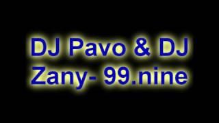 DJ Pavo & DJ Zany- 99.nine