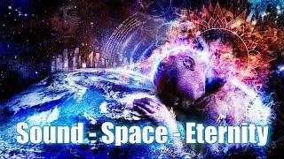 Космическая музыка для восстановления сил и энергии |  Пробуждение к вечности