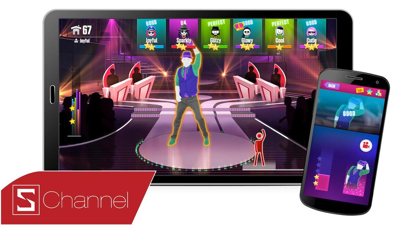 Schannel – Xách điện thoại đứng lên và nhảy cùng games Just Dance Now