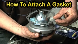 How To Affix Gasket Sealers & Gaskets - Chevy 3.4L V6 Water Pump