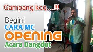 Begini cara MC opening acara dangdut Bisa dicoba