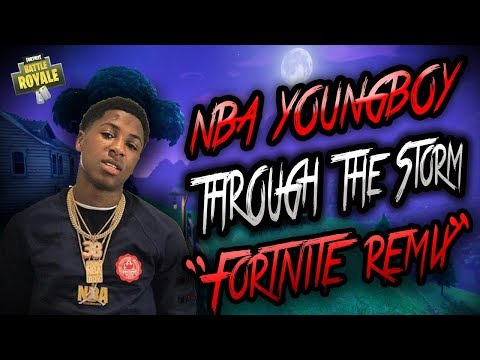 """Youngboy Never Broke Again-Through The Storm """"Fortnite Remix"""""""