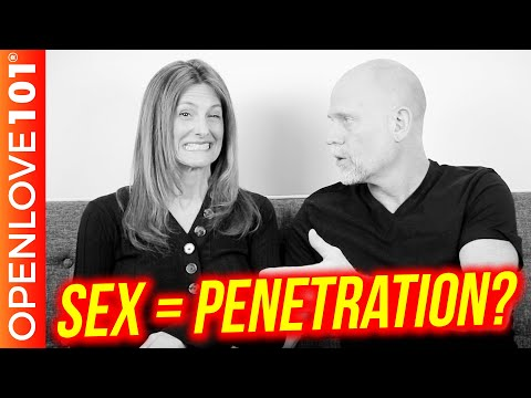 Is Sex All About Penetration?