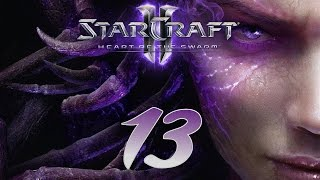 Starcraft 2 HotS Episode 13 : Mira