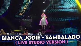 Sambalado Bianca Jodie Indonesian Idol Live (Studio)  Version