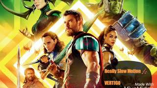 Thor: Ragnarok Chaos Trailer Music [Really Slow Motion: Vertigo]