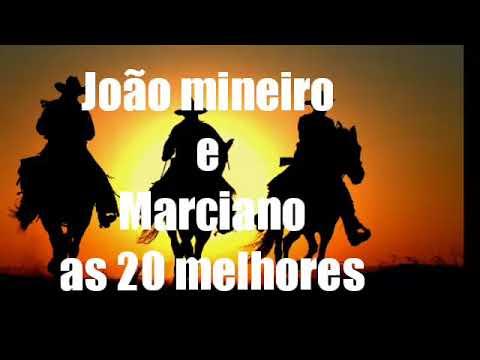 João Mineiro E Marciano- Só As Melhores