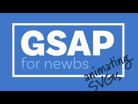 Animation with GSAP - the basics [ A beginners guide to SVG part 5 ]