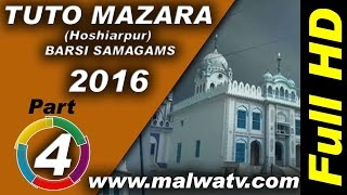 TUTO MAZARA (Hoshiarpur) ! BARSI SAMAGAMS - 2016 ! KAVISHRI ! Full HD ! Part 4th