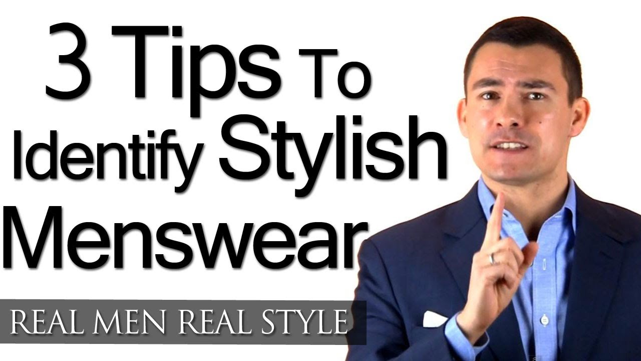 How To Buy Quality Men S Clothing 3 Tips To Identify Stylish