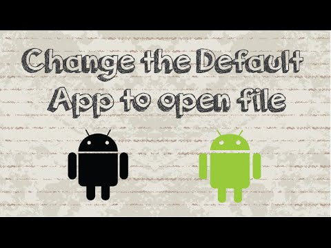 How To Change The Default App To Open File In Android Device