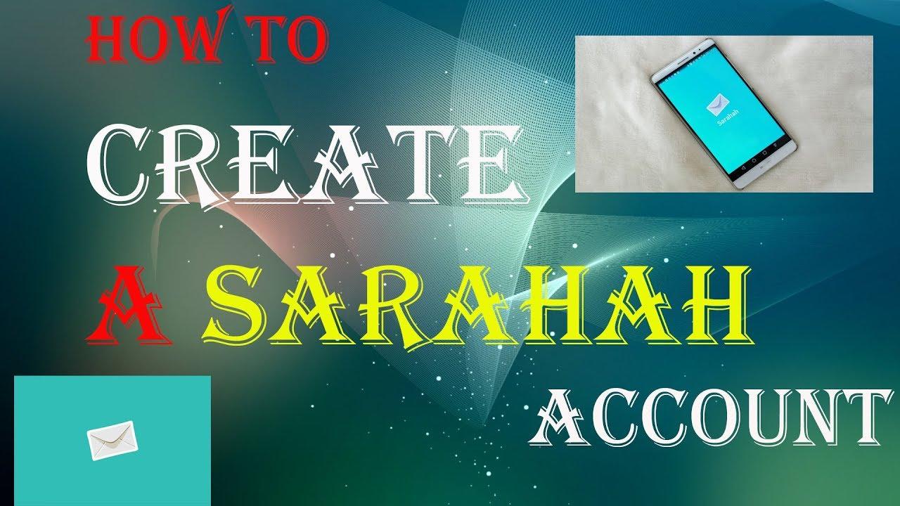 How To Open Sarahah Account Easily   MP3DIRECT GA