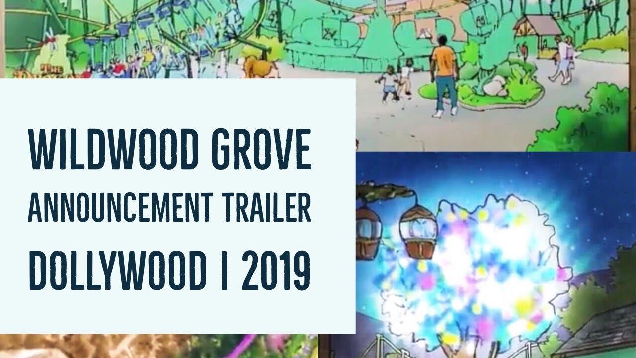 Wildwood Grove Announcement Trailer | Dollywood 2019