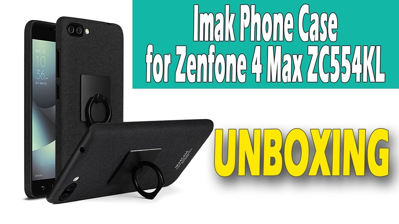 online store 11d1b 398bf Imak Phone Case for Asus Zenfone 4 Max ZC554KL Unboxing Lazada