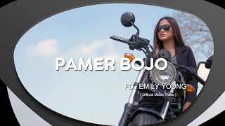 FDJ Emily Young - Pamer Bojo (Official Music Video)