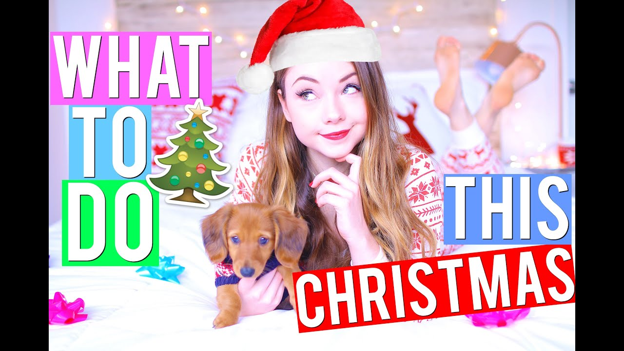 what to do when youre bored during christmas meredith foster youtube - What To Do On Christmas
