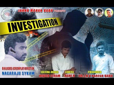 INVESTIGATION Telugu Short film A film by Nagaraju Sykam Full HD