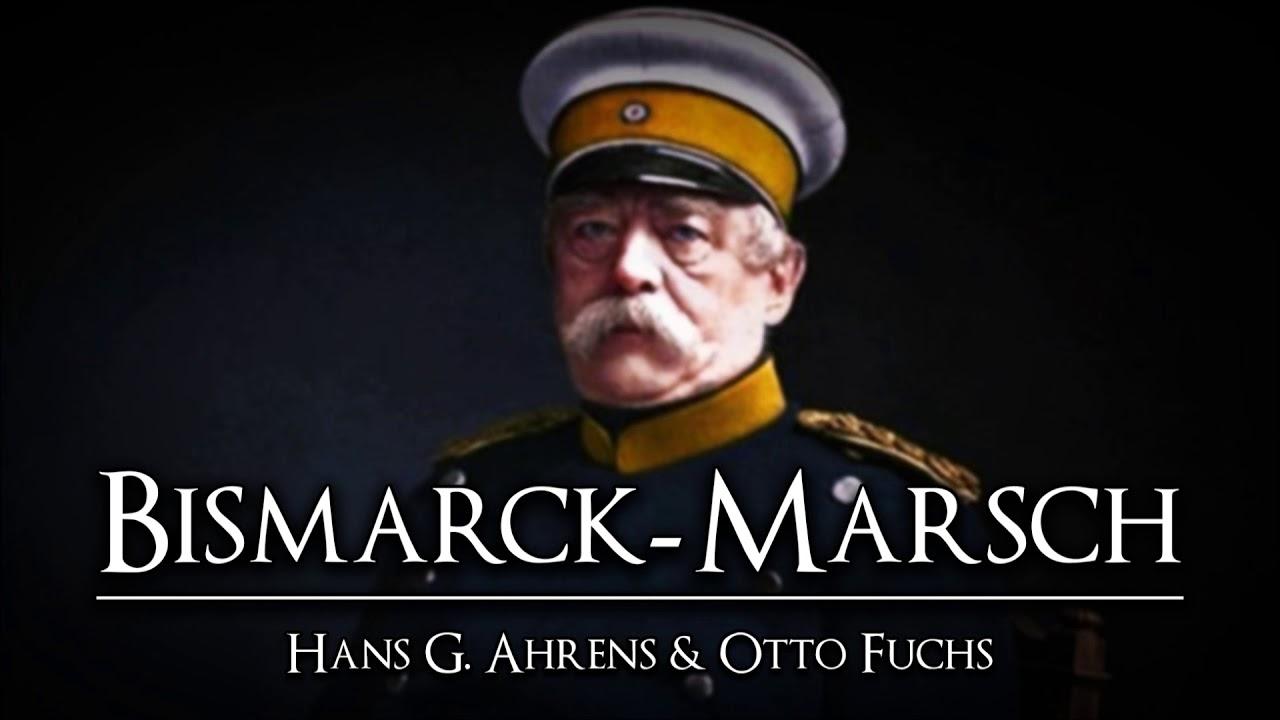 Marcha Alemana - ✠ Bismarck Marsch ✠