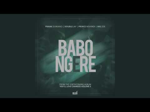 Babongere - Frank Duniano, Double Jay, Big Zoe & Prince Mshindi (Official Audio) #YLC2