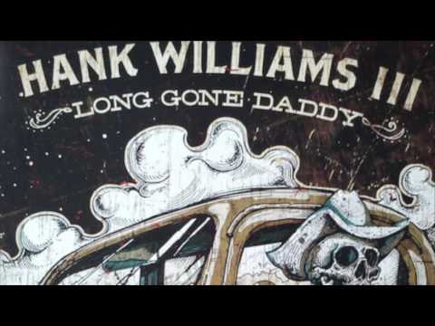 Hank III - Good Hearted Woman
