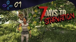 7 days to die Starvation en mode solo #01