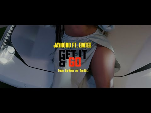JAYHood Ft. eMtee - Get it and Go (Official Music Video)