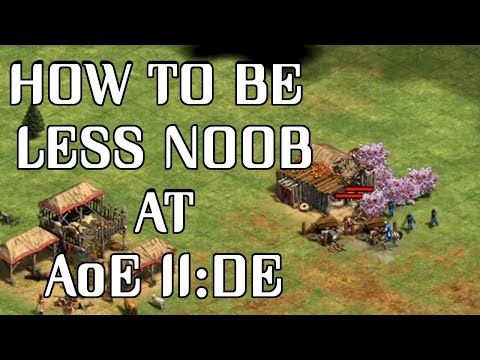 5 Tips to Get Better at AoE II: DE for Beginner/Intermediate players