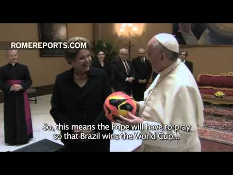 Pope to Brazil\'s president: Does this mean I have to pray so that Brazil wins the World Cup?