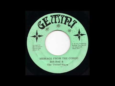 7'' Bobby Soul - Message From The Congo (& Dub)