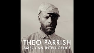 Theo Parrish - Make No War