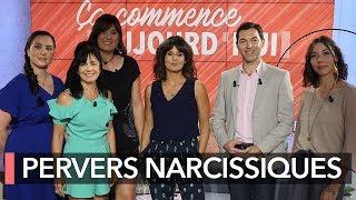 Pervers narcissiques - Ça commence aujourd
