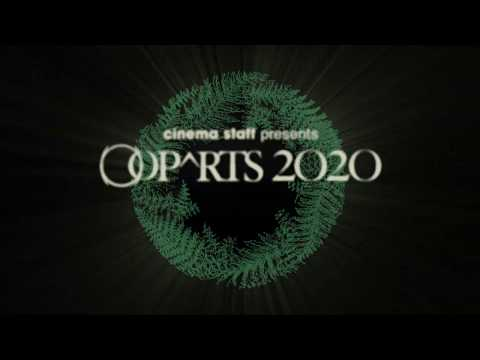 cinema staff presents【OOPARTS2020】Teaser �A