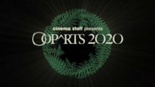 cinema staff presents【OOPARTS2020】Teaser ②