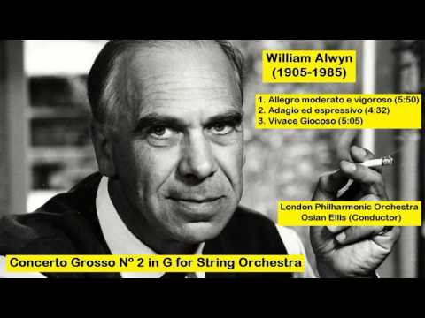 William Alwyn (1905-1985) - Concerto Grosso Nº 2 in G for String Orchestra