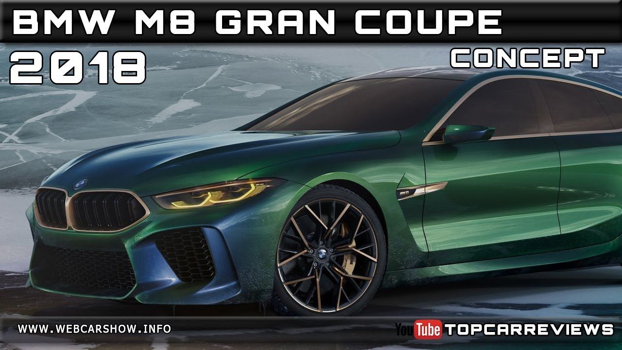 2018 bmw m8 gran coupe concept review rendered price specs release date youtube. Black Bedroom Furniture Sets. Home Design Ideas