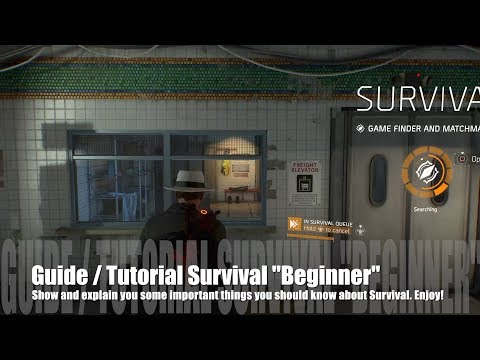 """The Division 1.7 - Tutorial """"Guide"""" Survival mainly for Beginner -34 Minutes incl. Full Run Gameplay"""